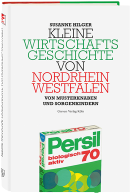 Kleine Wirtschaftsgeschichte von Nordrhein-Westfalen